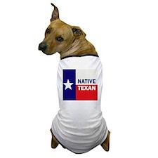 nativetexan2011_50x60 Dog T-Shirt