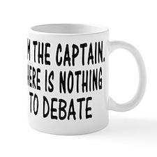 NOTHING TO DEBATE 4 WHITE Mug