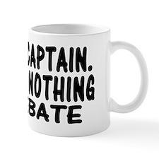 NOTHING TO DEBATE RECTANGLE Mug