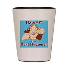 Hooray for Oral Hygiene Retro Colorb Shot Glass