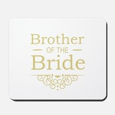Brother of the Bride gold Mousepad