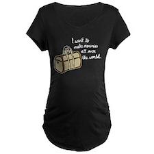 I want to make memories Maternity T-Shirt