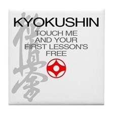 Kyokushin touch me, your first lesson Tile Coaster