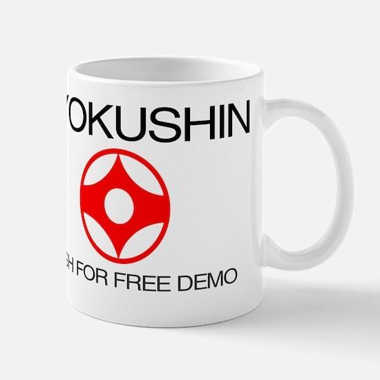 Kyokushin shirt - push for free demo Mug