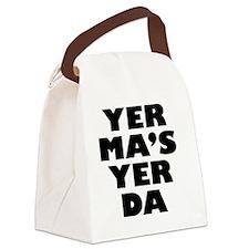 Yer Mas Yer Da Canvas Lunch Bag