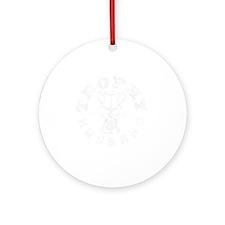 Trophy Husband 2011 black Round Ornament
