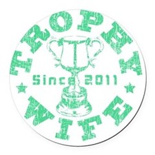Trophy Wife 2011 green Round Car Magnet