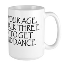 WHEN I WAS YOUR AGE copy Mug