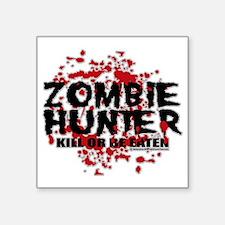 """Zombie-Hunter Square Sticker 3"""" x 3"""""""
