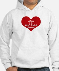 Greatest Valentine: Juliana Hoodie Sweatshirt
