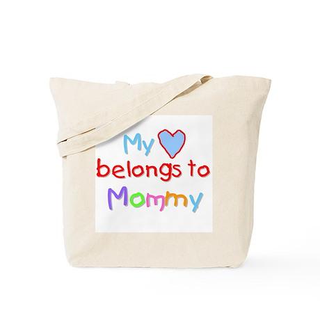 My Heart Belongs to Mommy (B) Tote Bag