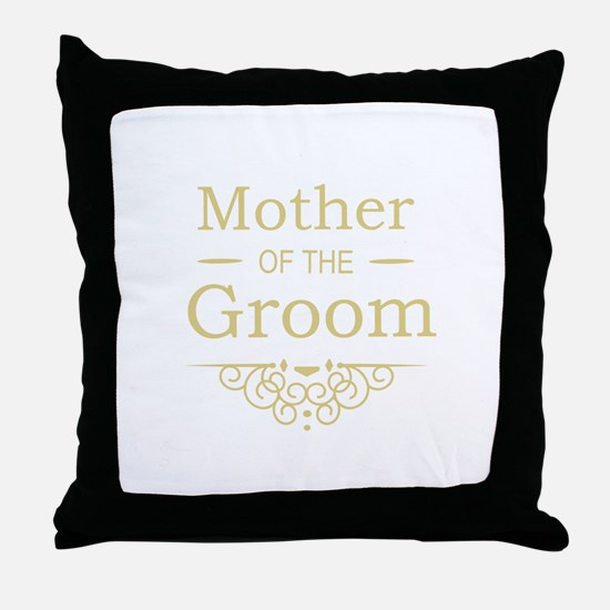 Mother of the Groom gold Throw Pillow