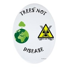 Trees-Not-Disease Oval Ornament