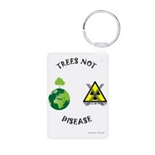 Trees-Not-Disease Keychains
