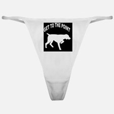 GET TO THE POINT BLANKET Classic Thong