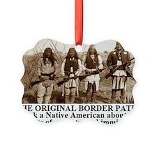THE ORIGINAL BORDER PATROL1 Ornament