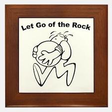 let-go-of-the-rock Framed Tile