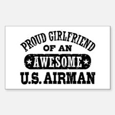 Proud Girlfriend of an Awesome US Airman Decal