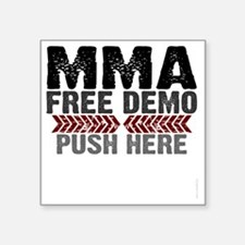 "MMA shirts - free demo, pus Square Sticker 3"" x 3"""