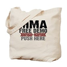 MMA shirts - free demo, push here Tote Bag