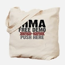 MMA shirts - free demo, push here Tote Bag