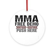 MMA shirts - free demo, push here Round Ornament