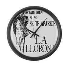 la_llorona_bien Large Wall Clock