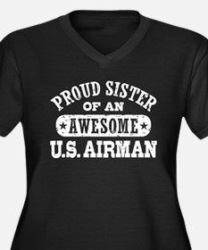 Proud Sister of an Awesome US Airman Women's Plus