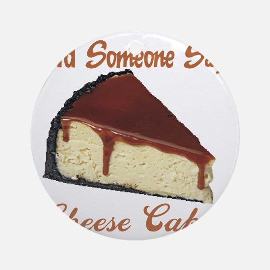 cheese cake Round Ornament