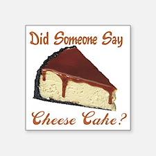 "cheese cake Square Sticker 3"" x 3"""