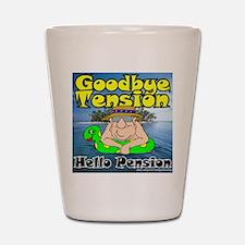 Goodbye Tension T-Shirt Shot Glass