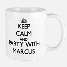 Keep Calm and Party with Marcus Mugs