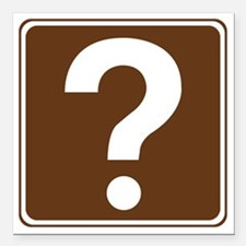 "brown_information_sign_r Square Car Magnet 3"" x 3"""