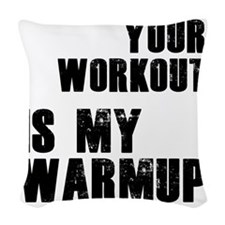 your-work-b Woven Throw Pillow