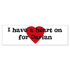 Heart on for Darian Bumper Bumper Sticker