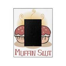 Muffin Slut Picture Frame