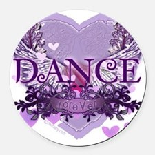 dance forever purple heart copy Round Car Magnet