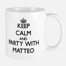 Keep Calm and Party with Matteo Mugs