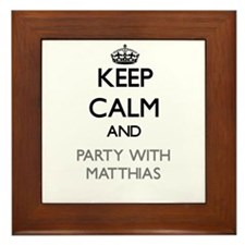 Keep Calm and Party with Matthias Framed Tile