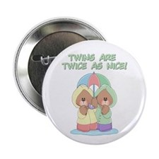Twins are Twice as Nice Button