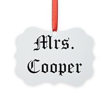 mrs cooper Ornament