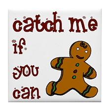 catch_me Tile Coaster