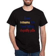 stupiditypills_rnd2 T-Shirt
