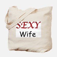 Sexy Wife Tote Bag