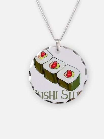 Sushi Slut Necklace Circle Charm