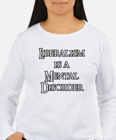 Liberalism is a Mental T-Shirt