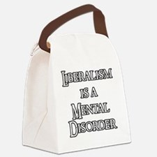 Liberalism is a Mental Disorder Canvas Lunch Bag