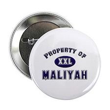 Property of maliyah Button