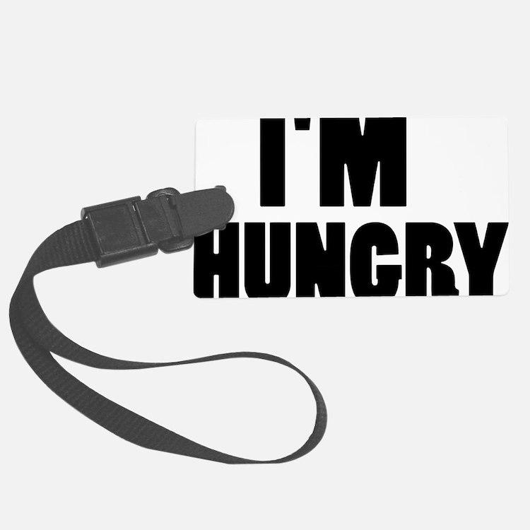 im_hungry Luggage Tag