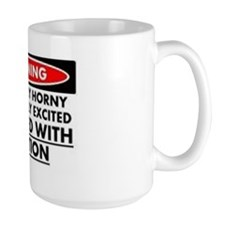 warnin extremely horny Mug